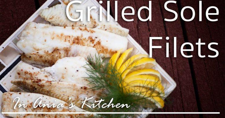 Grilled Sole Filets – Grilowane Filety z Soli – Recipe #216