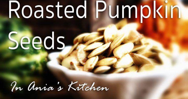 Roasted Pumpkin Seeds – Pestki z Dyni – Recipe #224