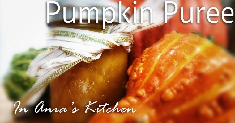 Pumpkin Puree – Puree z Dyni – Recipe #223