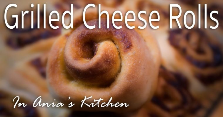 Grilled Cheese Rolls – Zapiekane Buleczki z Serem – Recipe #239