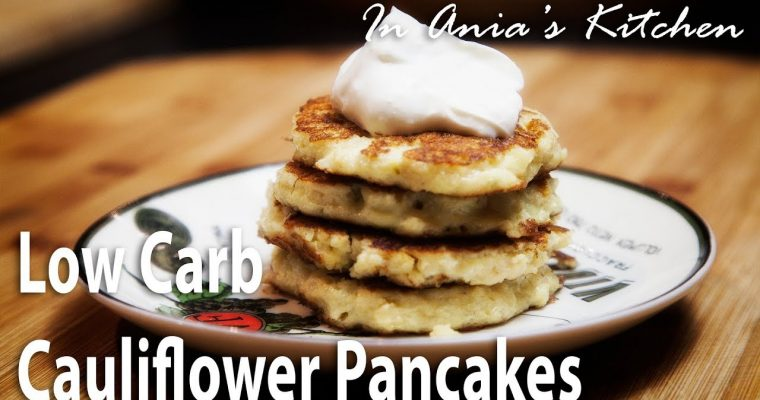 Low Carb Cauliflower Pancakes – Placki Kalafiorowe – Recipe # 284