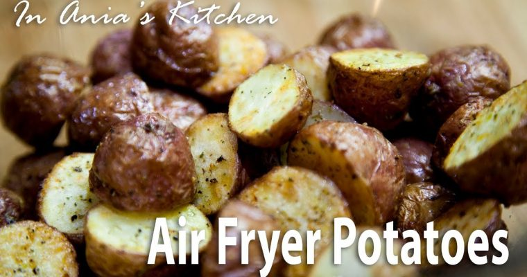 Air Fryer Potatoes – Ziemniaki z Airfryer – Recipe #294