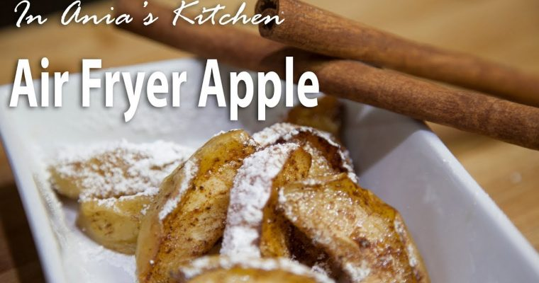 Air Fryer Apple – Jabłko z Airfryer – Recipe #293