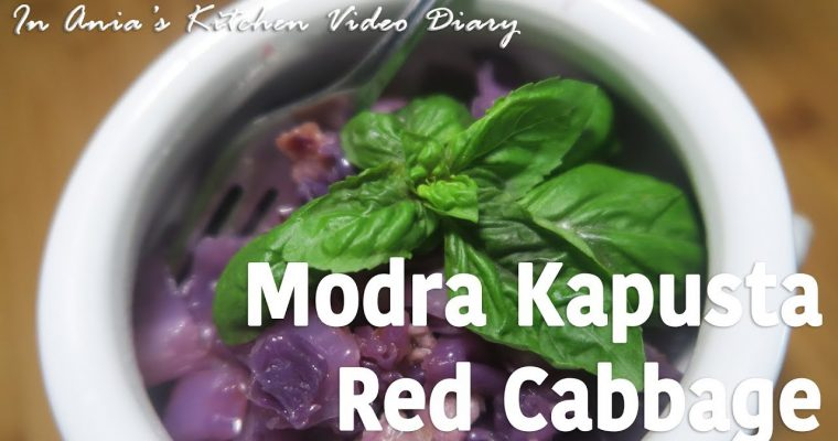 Red Cabbage with Bacon- Modra Kapusta z Boczkiem – Recipe #299