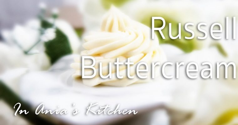 """Russell"" Buttercream – Krem ""Russell"" – Recipe #227"