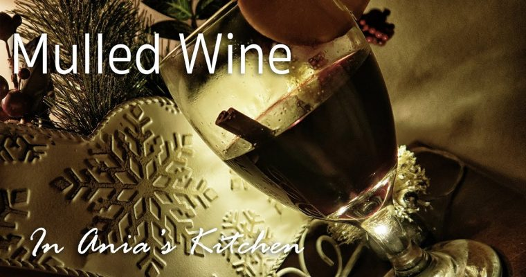 Mulled Wine in a Slowcooker – Grzane Wino z Wolnowaru – Recipe #233