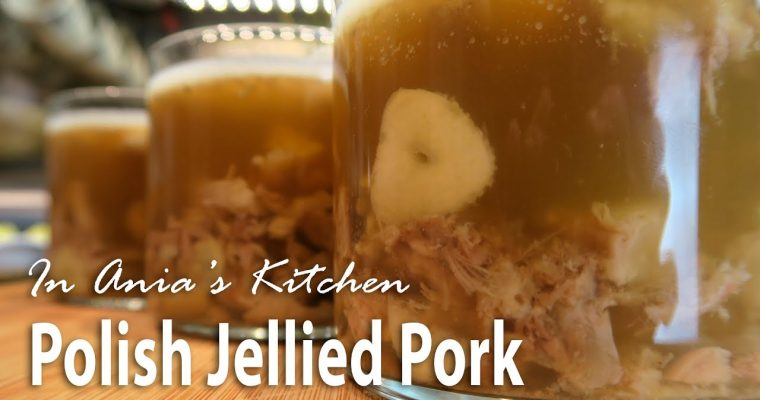 Polish Jellied Pork – Zimne Nóżki – Recipe #271