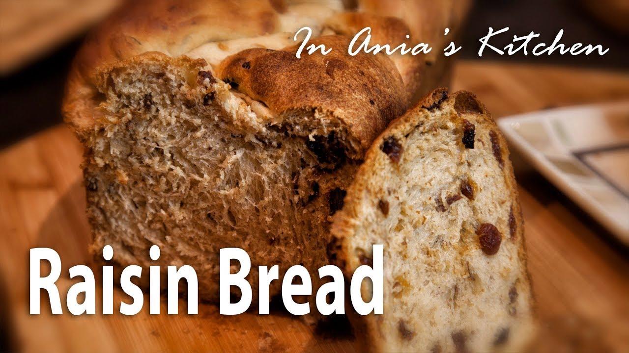 Raisin Bread – Ciasto Drożdzowe z Rodzynkami – Recipe #279