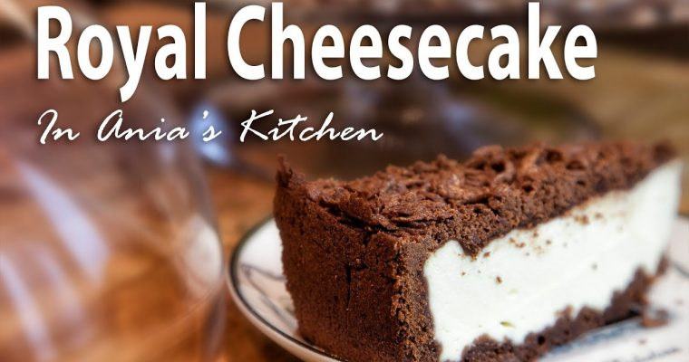 Royal Cheesecake – Sernik Królewski – Recipe #280
